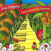 Latin American Journey / Duo Turgeon