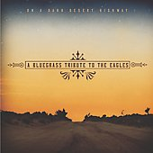 Various Artists: Bluegrass Tribute to the Eagles [On a Dark Desert Highway]