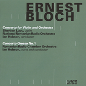 Bloch: Violin Concerto / Lupu, Romanian NRO, et al