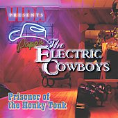 Electric Cowboys: Prisoners of the Honky Tonk