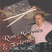 Ron Moewes: All This You Gave to Me