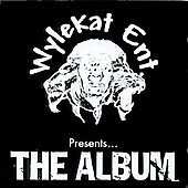 Wylekat Entertainment: Wylekat Entertainment, the Album