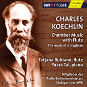 Koechlin: Chamber Music with Flute / Ruhland, Tal