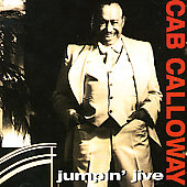 Cab Calloway: Jumpin Jive
