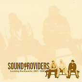 Sound Providers: Looking Backwards: 2001-1998