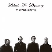 Black Tie Dynasty: Movements