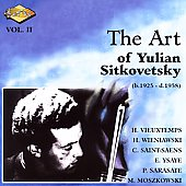 The Art of Yulian Sitkovetsky Vol II