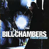 Bill Chambers: Frozen Ground