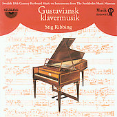 Gustaviansk klavermusik - J.G. Naumann, etc / Ribbing