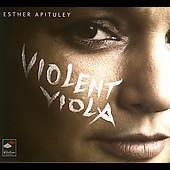 Violent Viola / Esther Apituley