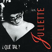 Juliette (France): Que Tal?