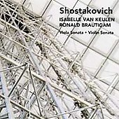 Shostakovich: Viola Sonata, Violin Sonata / van Keulen