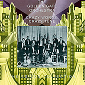 The Golden Gate Orchestra: Crazy Words, Crazy Tune [Remaster]