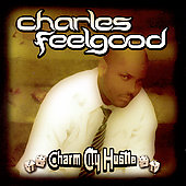 DJ Feelgood: Charm City Hustle
