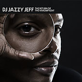 DJ Jazzy Jeff: The Return of the Magnificent [PA]