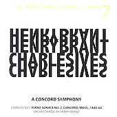 The Henry Brant Collection Vol 7 - Ives: Concord Symphony