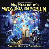 Alexandre Desplat: Mr. Magorium's Wonder Emporium [Original Motion Picture Soundtrack]