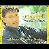 Daniel O'Donnell (Irish): Daniel O'Donnell Through the Years: A Collection of Treasured Classics