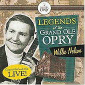 Willie Nelson: Legends of the Grand Ole Opry