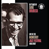 Dave Brubeck: 50 Years of Dave Brubeck: Live at the Monterey Jazz Festival 1958-2007