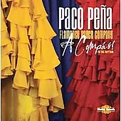 Flamenco Dance Company/Paco Peña: A Compas! To the Rhythm