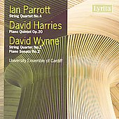 Parrott: String Quartet no 4;  Harries, Wynne / University Ensemble of Cardiff, et al