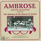 Ambrose: The Hottest of the Decca 'M' Series (1929-1930)