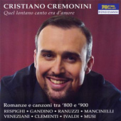 Quel Lontano Canto Era D'Amore - Bolognese Salon Music from the Later 19th Century & Early 20th Century / Cristiano Cremonini