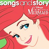Disney: Songs and Story: The Little Mermaid