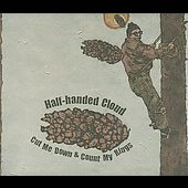 Half-Handed Cloud: Cut Me Down & Count My Rings [Digipak]