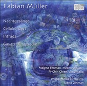 Fabian M&#252;ller: Nachtges&#228;nge; Cellokonzert; Intrada; Gayatri-Rhapsodie