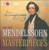 Mendelssohn: The Complete Masterpieces [Box Set]