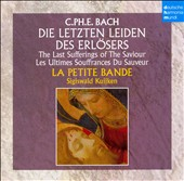 C.Ph.E. Bach: Die Letzen Leiden des Erl&#246;sers