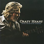 Original Soundtrack: Crazy Heart [Original Motion Picture Soundtrack]