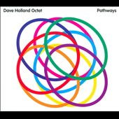 Dave Holland (Bass)/Dave Holland Octet (Bass): Pathways [Blister]