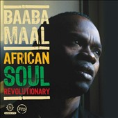Baaba Maal: African Soul Revolutionary: The Early Years *