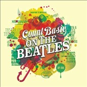 Count Basie: Basie on the Beatles