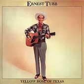 Ernest Tubb: The Yellow Rose of Texas [Box]