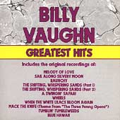 Billy Vaughn & His Orchestra: Greatest Hits