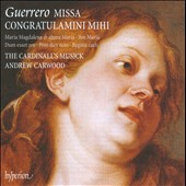 Guerrero: Missa Congratulamini Mihi / Andrew Carwood