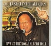 Nusrat Fateh Ali Khan: Live at the Royal Albert Hall