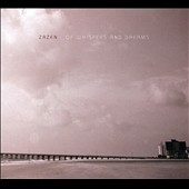 Zazen: Of Whispers and Dreams [Digipak] *