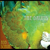 Rob Schuh: The Drums Flight