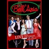 Bell'aria: Live From Las Vegas *