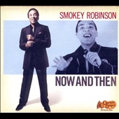 Smokey Robinson: Now and Then