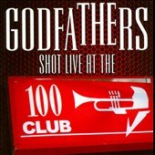 The Godfathers (UK): Shot Live At The 100 Club