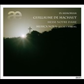 In Memoriam: Guillaume de Machaut Messe Notre Dame
