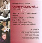David DeBoor Canfield: Chamber Music, Vol. 1