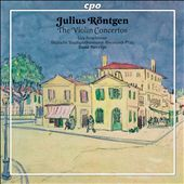 Julius Röntgen: The Violin Concertos / Ferschtman