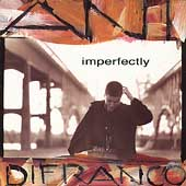 Ani DiFranco: Imperfectly